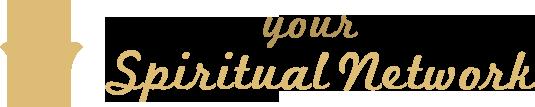 Your Spiritual Network
